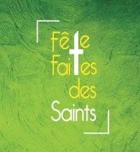 La Fête des Saints – Dimanche 10 mai 2020